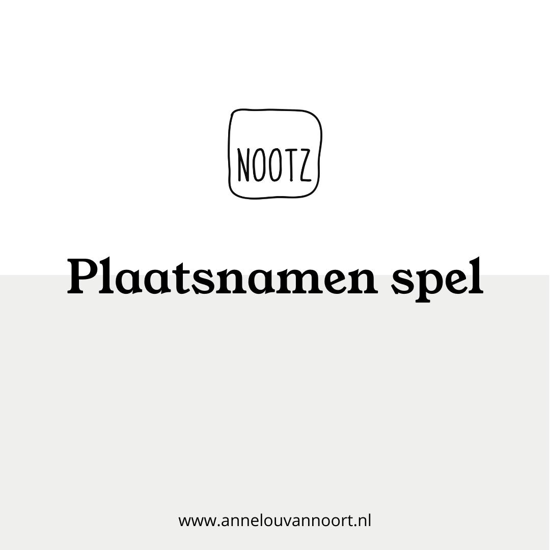 Annelou van Noort Nootz plaatsnamen spel